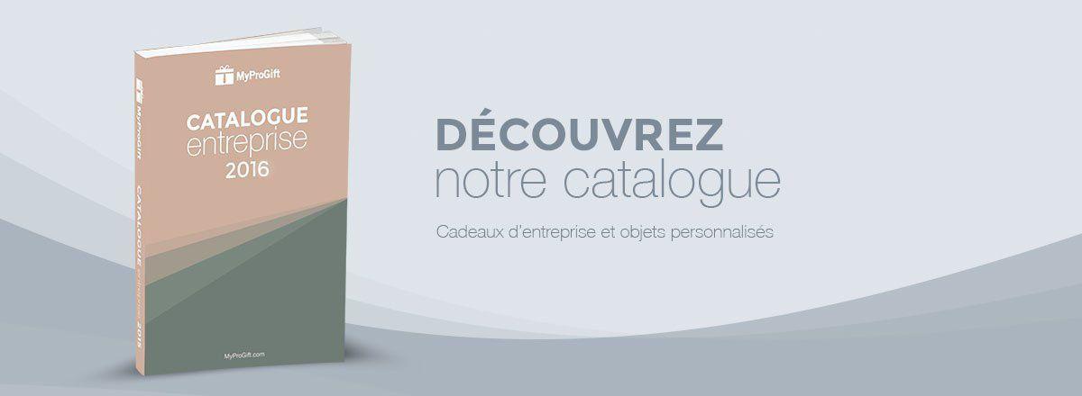 Catalogue cadeaux d'entreprise - MyProGift